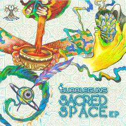 Bubbleguns-Sacred-Space-EP-front-800