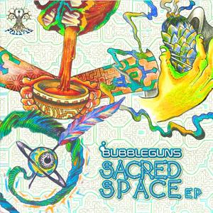 Bubbleguns-Sacred-Space-EP-front-300